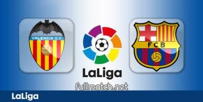 Valencia vs Barcelona - Partido Completo en Diferido