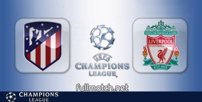 Atletico Madrid vs Liverpool - Partido Completo en Diferido