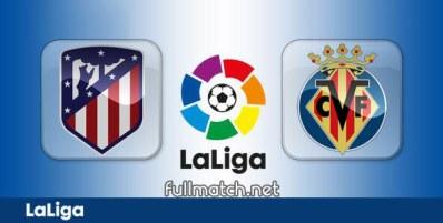 Atletico Madrid vs Villarreal - Partido Completo en Diferido