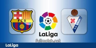 Barcelona vs Eibar - Partido Completo en Diferido