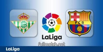 Real Betis vs Barcelona - Partido Completo en Diferido