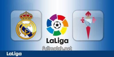 Real Madrid vs Celta Vigo - Partido Completo en Diferido