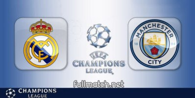 Real Madrid vs Manchester City - Partido Completo en Diferido