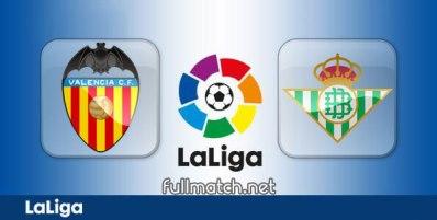 Valencia vs Real Betis - Partido Completo en Diferido